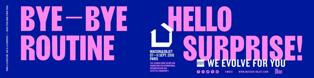 Maison et Objet Paris 7-11 september 2018